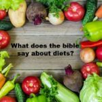 What does the Bible say about diets?